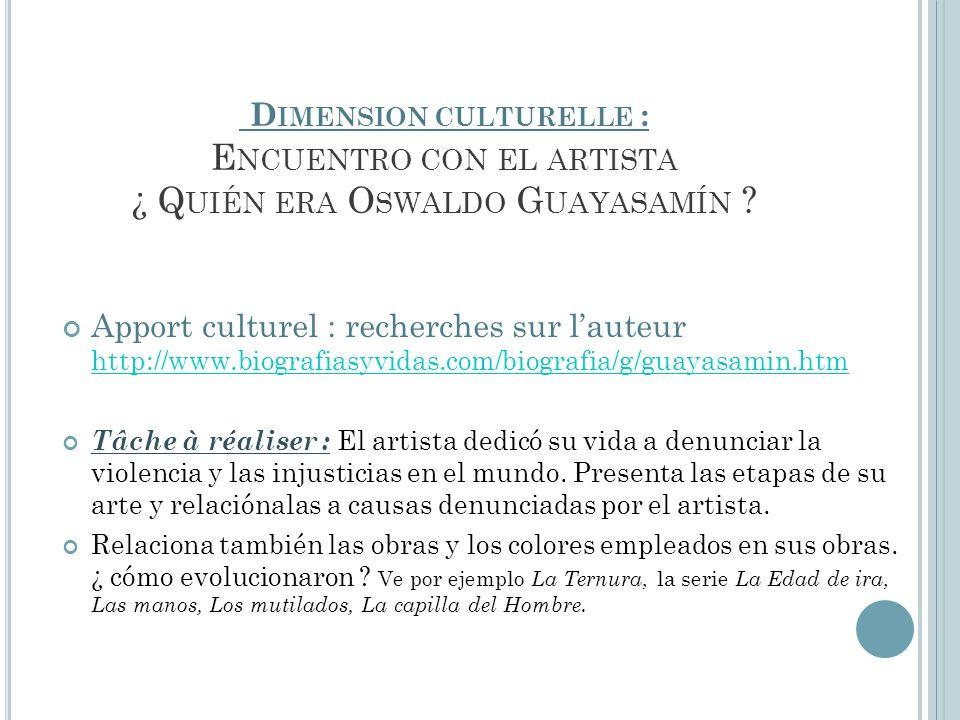 Dimension culturelle : Encuentro con el artista ¿ Quién era Oswaldo Guayasamín