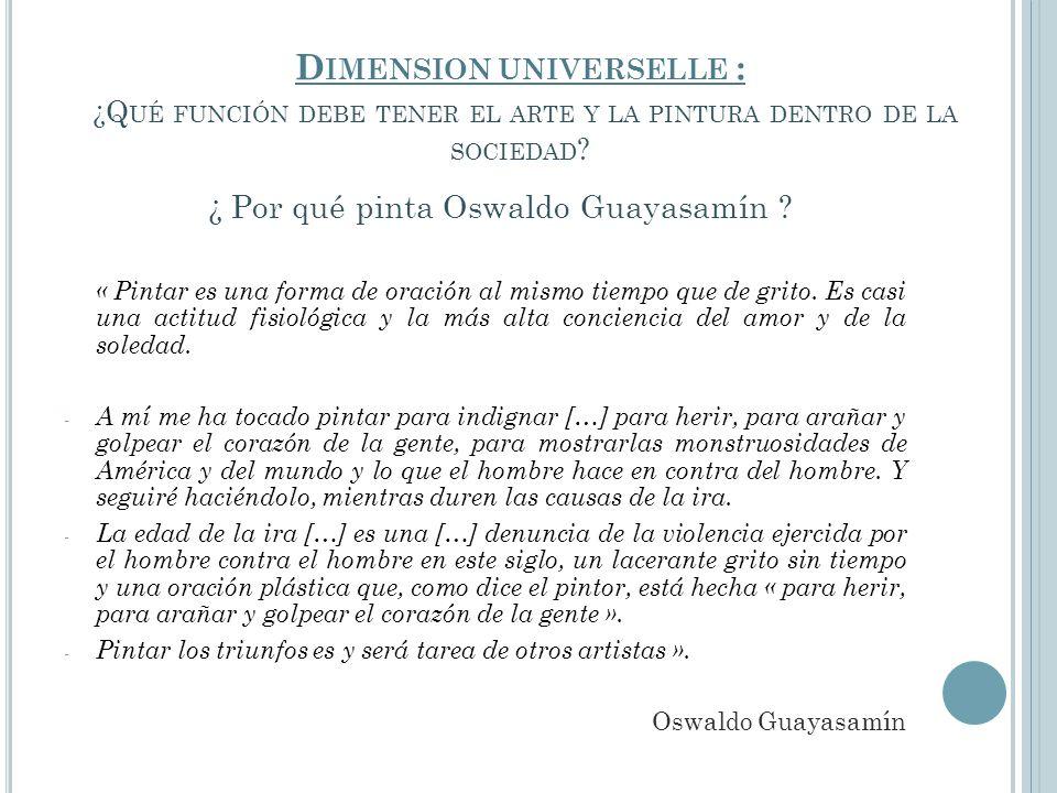 ¿ Por qué pinta Oswaldo Guayasamín