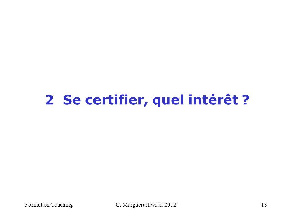 2 Se certifier, quel intérêt