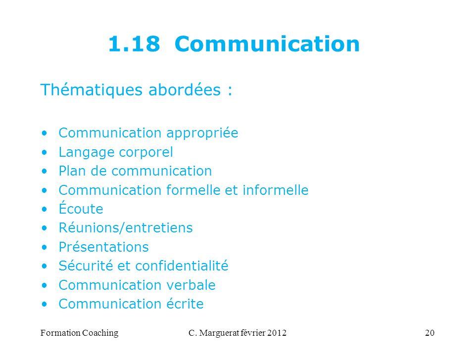1.18 Communication Thématiques abordées : Communication appropriée