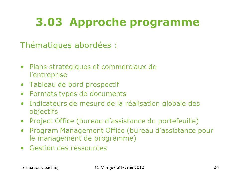 3.03 Approche programme Thématiques abordées :