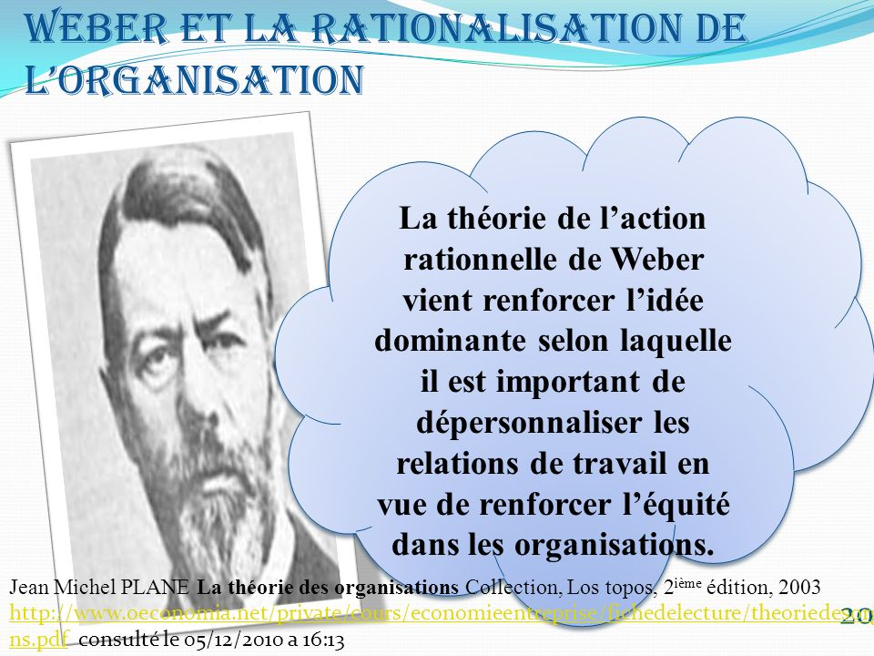 Weber et la rationalisation de l'organisation