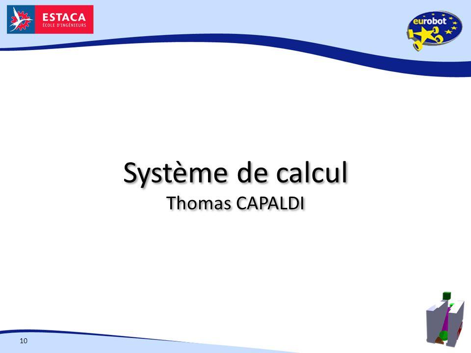 Système de calcul Thomas CAPALDI