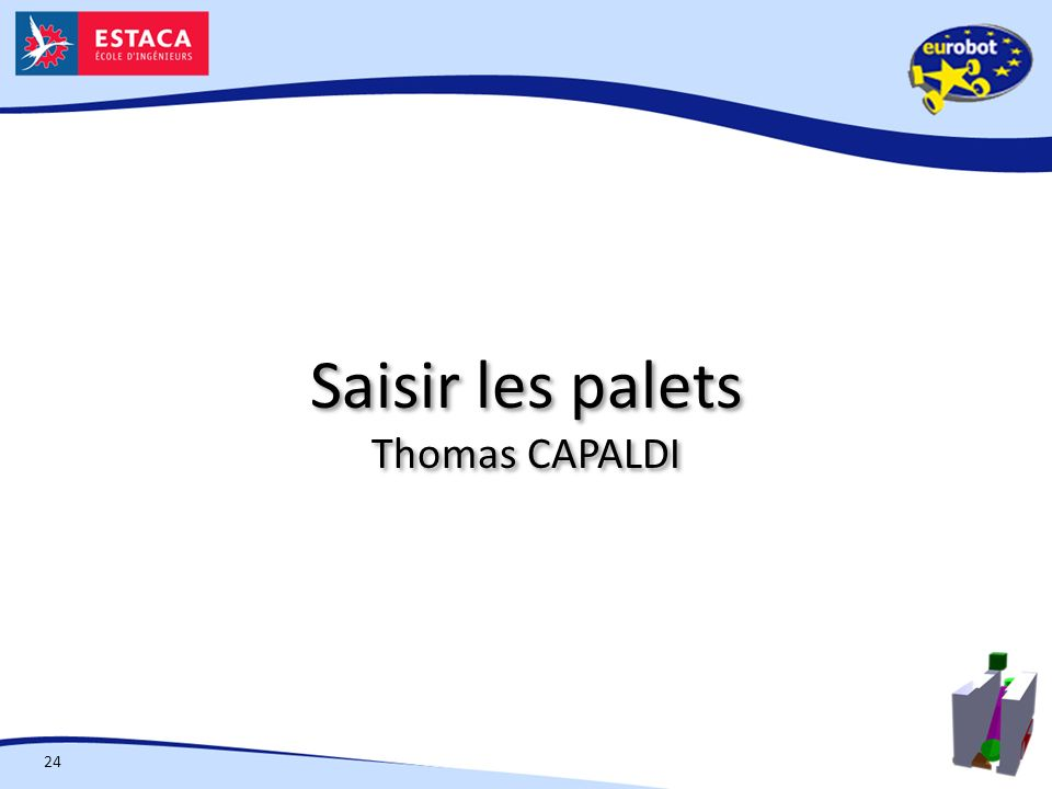 Saisir les palets Thomas CAPALDI