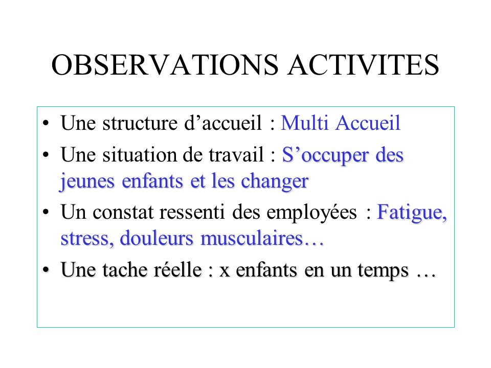 OBSERVATIONS ACTIVITES