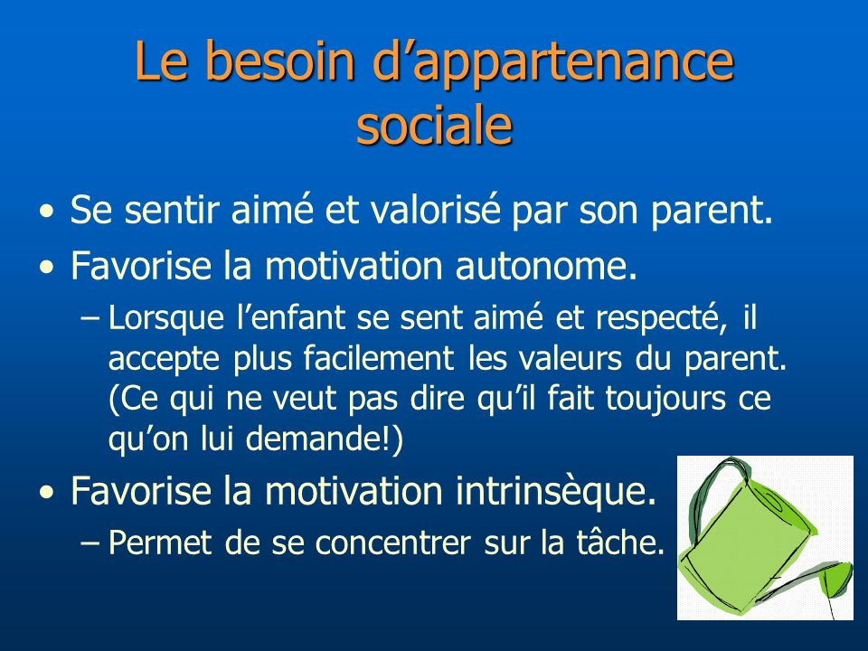 Le besoin d'appartenance sociale