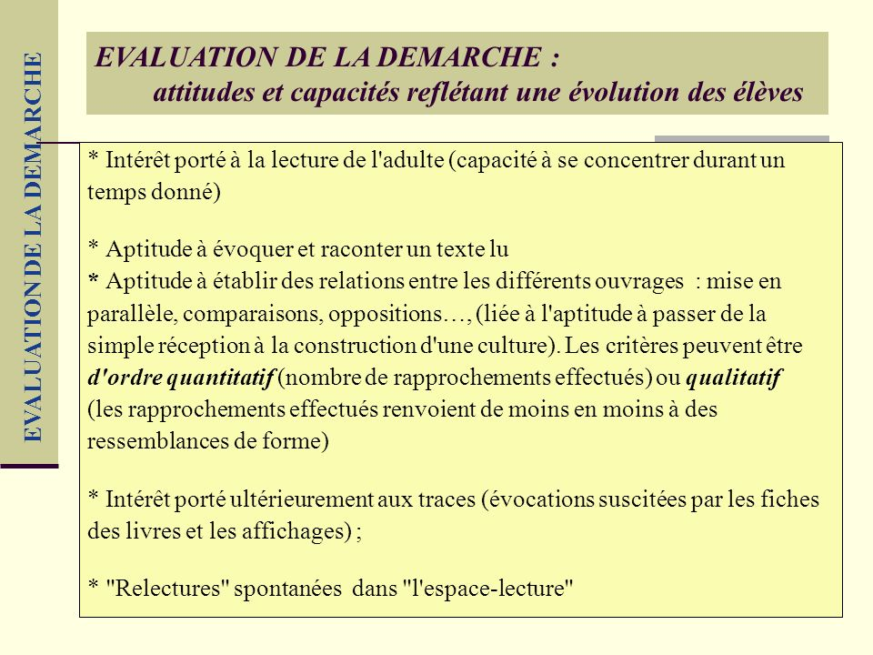 EVALUATION DE LA DEMARCHE