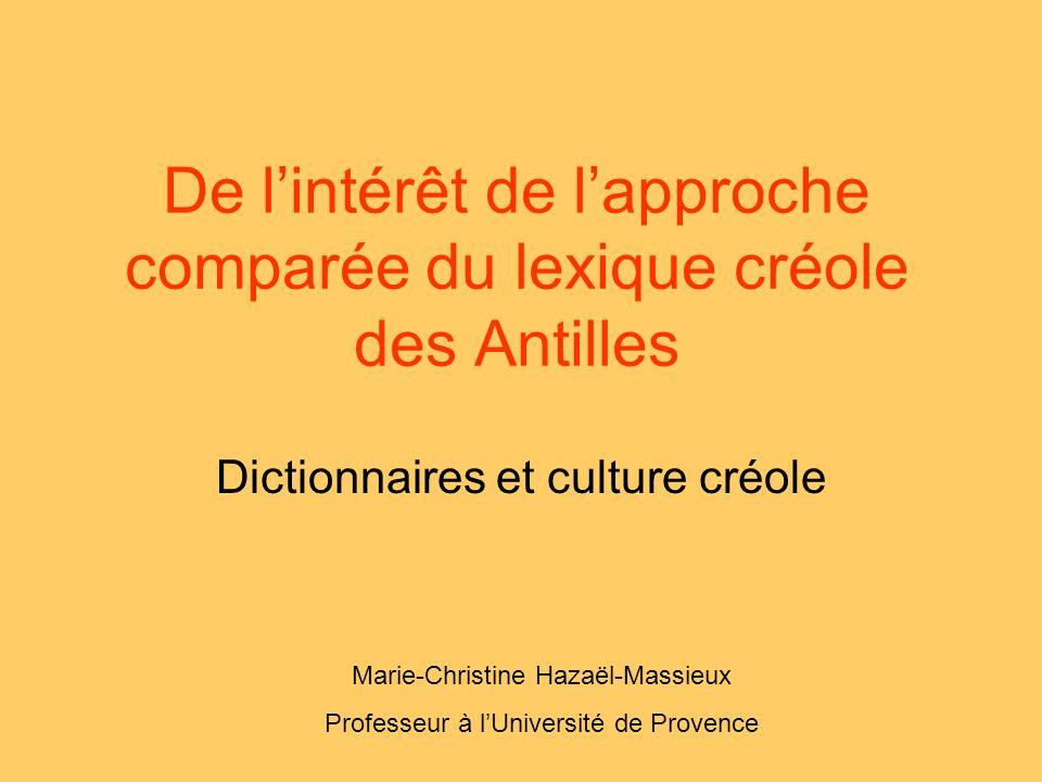 De l'intérêt de l'approche comparée du lexique créole des Antilles