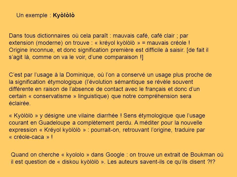 Un exemple : Kyòlòlò