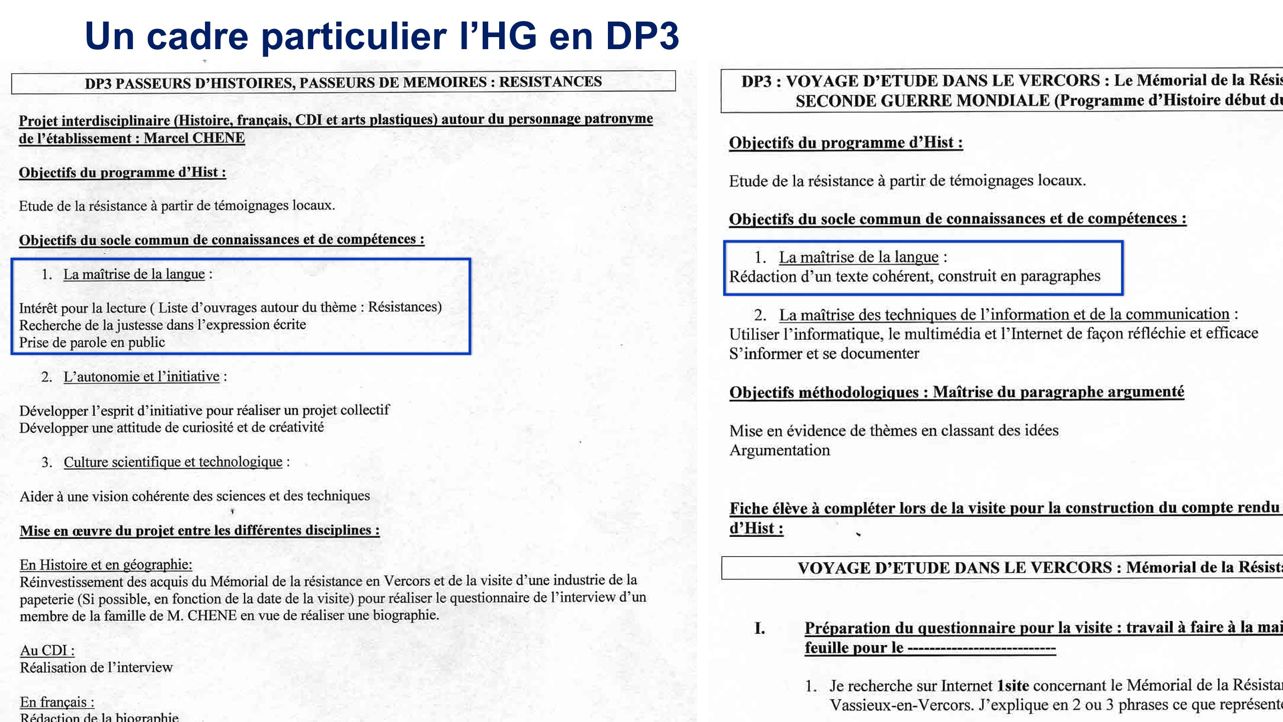 Un cadre particulier l'HG en DP3