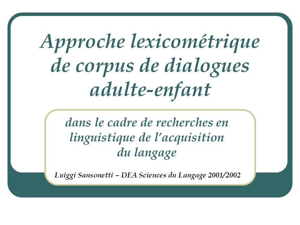 Approche lexicométrique de corpus de dialogues adulte-enfant