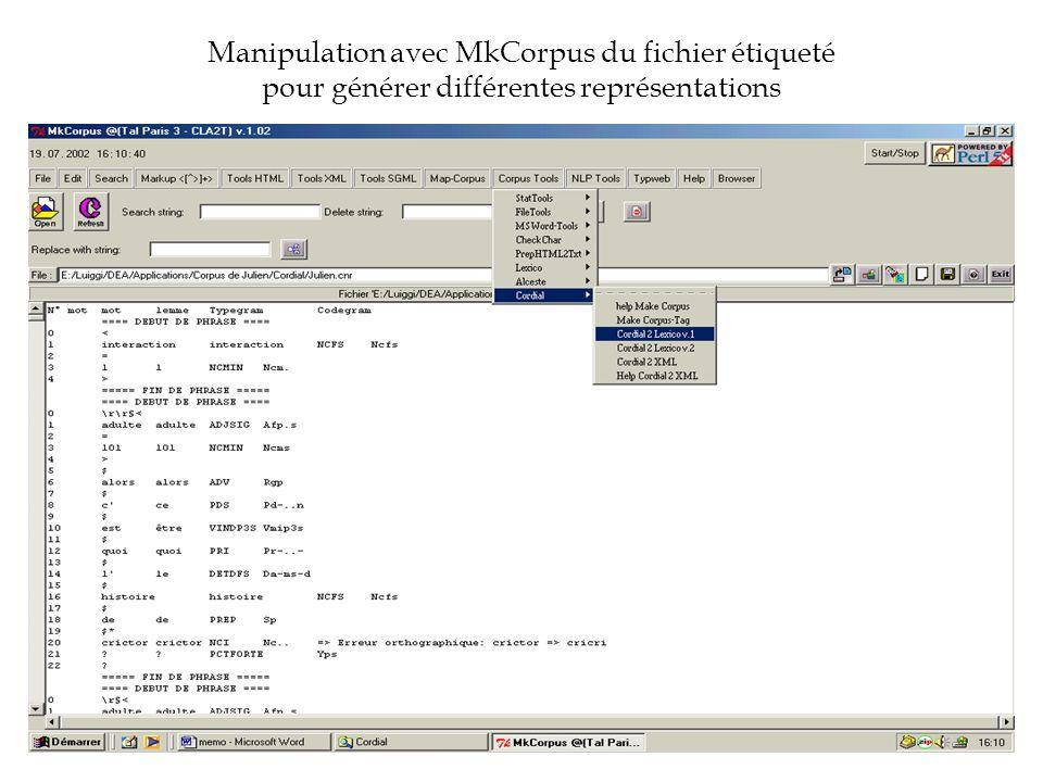 Manipulation avec MkCorpus du fichier étiqueté pour générer différentes représentations