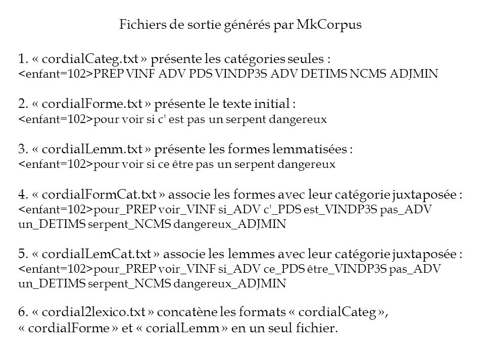 Fichiers de sortie générés par MkCorpus