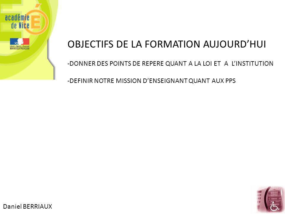 OBJECTIFS DE LA FORMATION AUJOURD'HUI