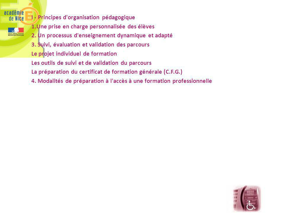 I - Principes d organisation pédagogique