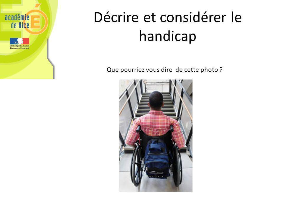 Décrire et considérer le handicap