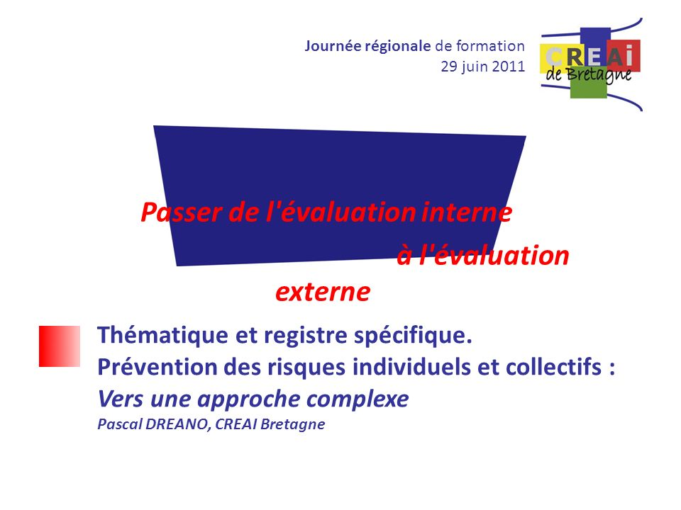 Passer de l évaluation interne
