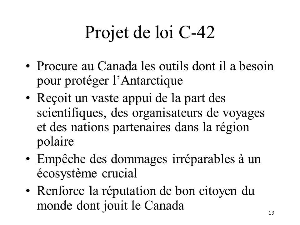 Projet de loi C-42 Procure au Canada les outils dont il a besoin pour protéger l'Antarctique.