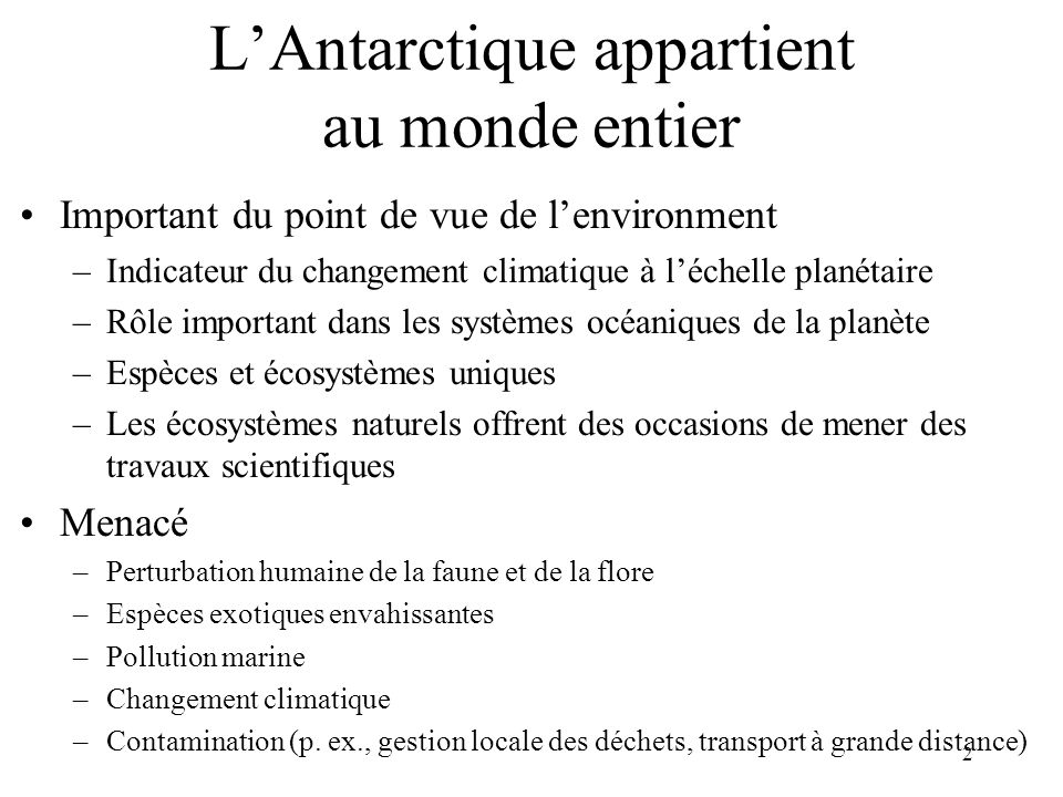 L'Antarctique appartient au monde entier