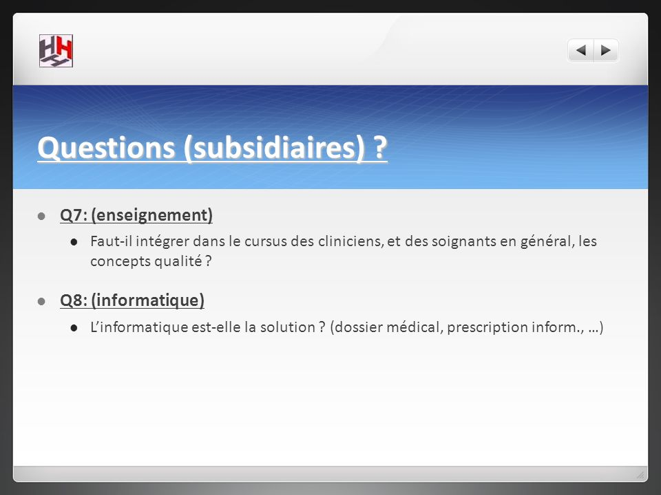 Questions (subsidiaires)