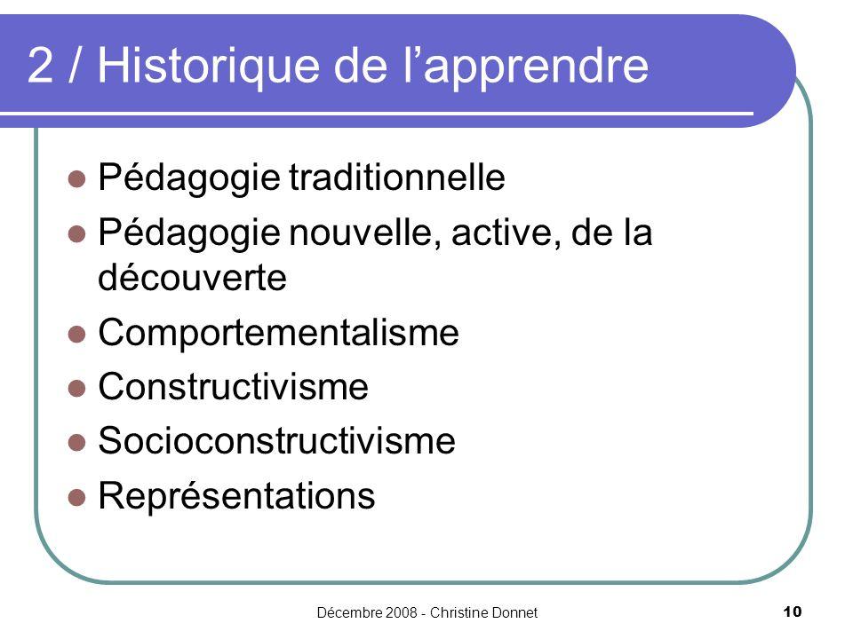 2 / Historique de l'apprendre