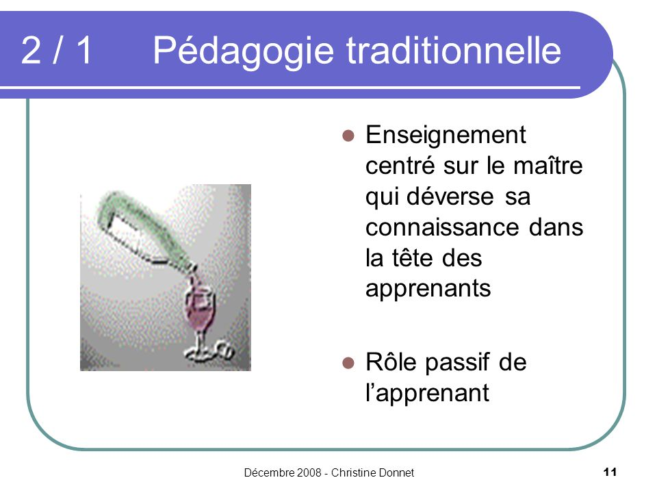 2 / 1 Pédagogie traditionnelle