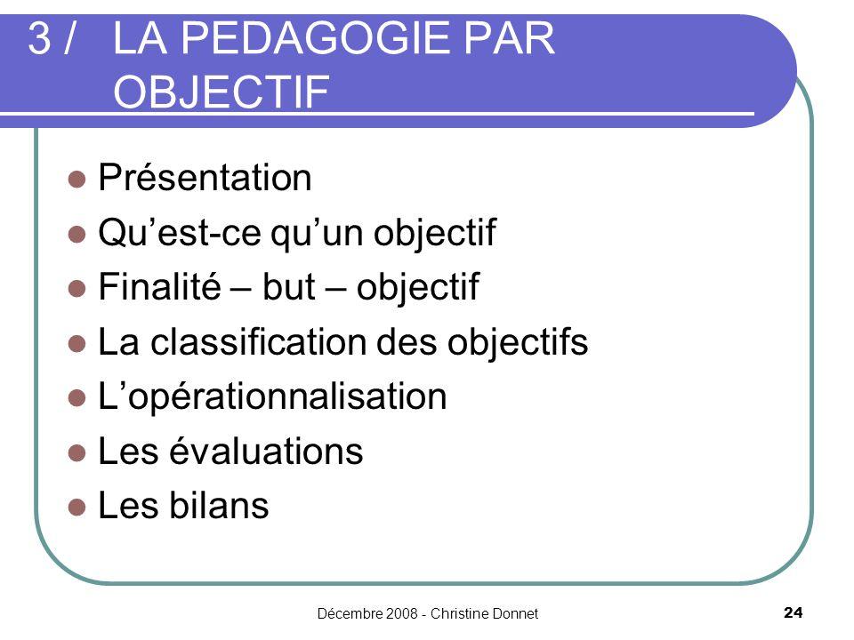 3 / LA PEDAGOGIE PAR OBJECTIF