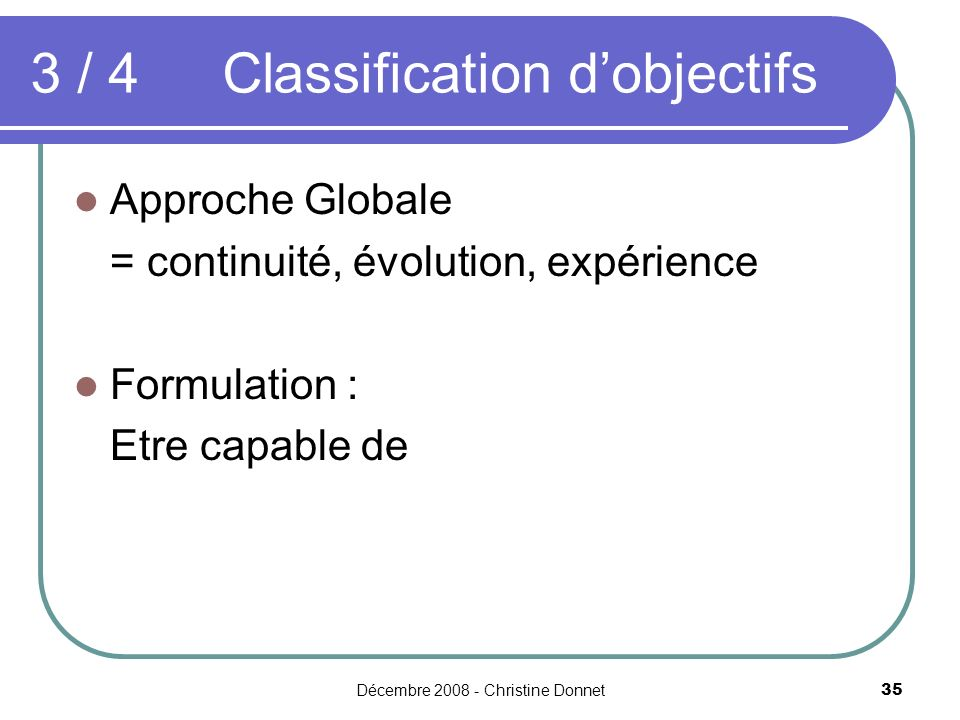 3 / 4 Classification d'objectifs