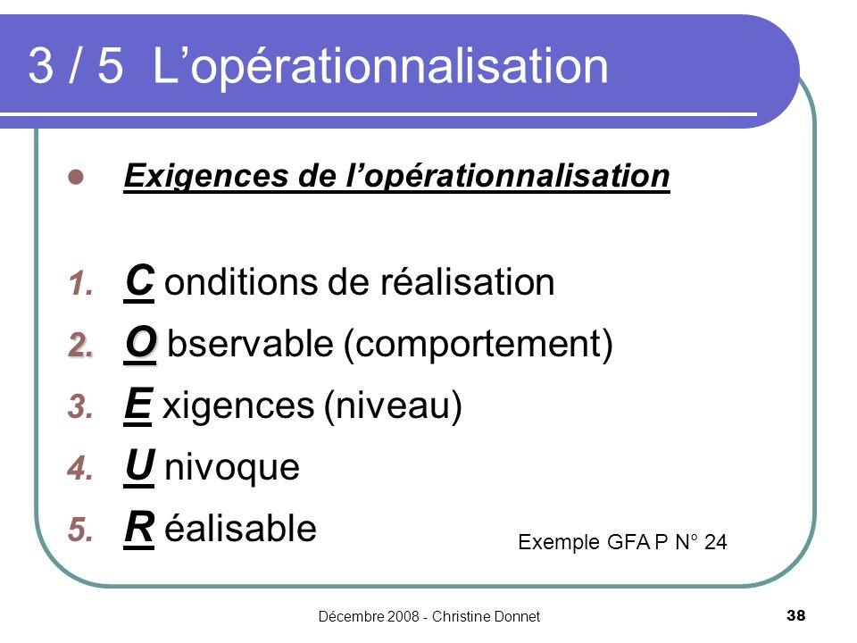 3 / 5 L'opérationnalisation