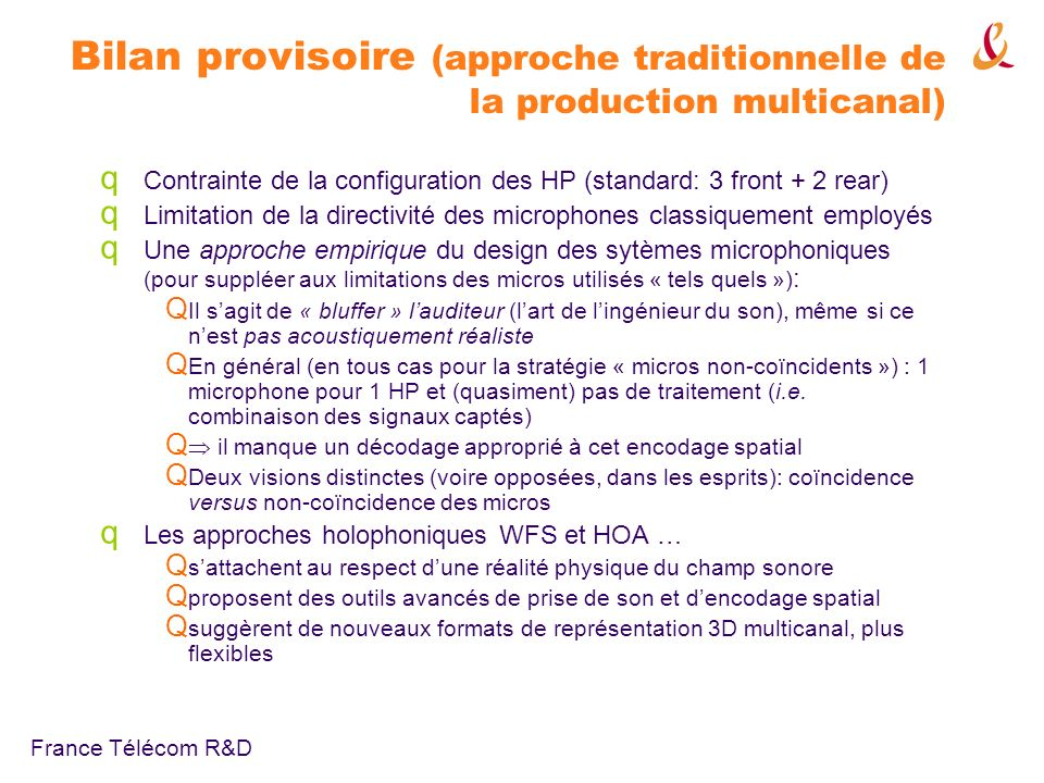 Bilan provisoire (approche traditionnelle de la production multicanal)