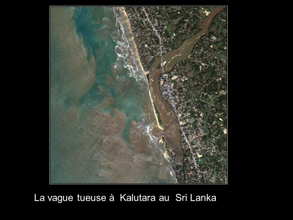 La vague tueuse à Kalutara au Sri Lanka