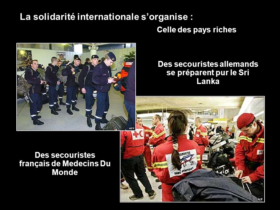 La solidarité internationale s'organise :