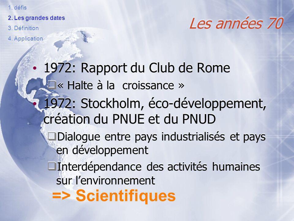 => Scientifiques Les années 70 1972: Rapport du Club de Rome
