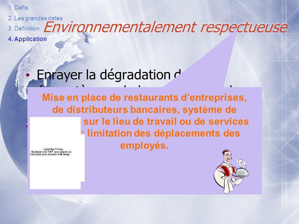 Environnementalement respectueuse