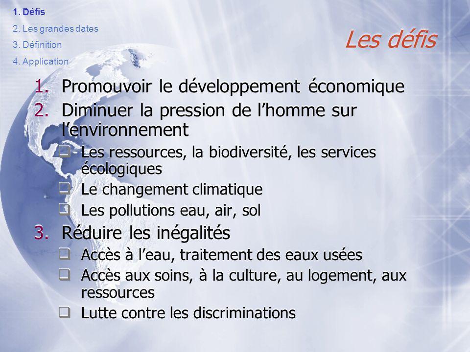 Les défis Promouvoir le développement économique