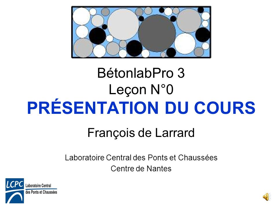BétonlabPro 3 Leçon N°0 PRÉSENTATION DU COURS