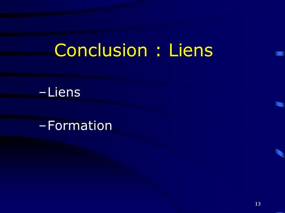 Conclusion : Liens Liens Formation