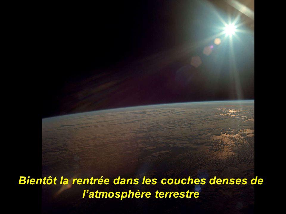 Bientôt la rentrée dans les couches denses de l'atmosphère terrestre