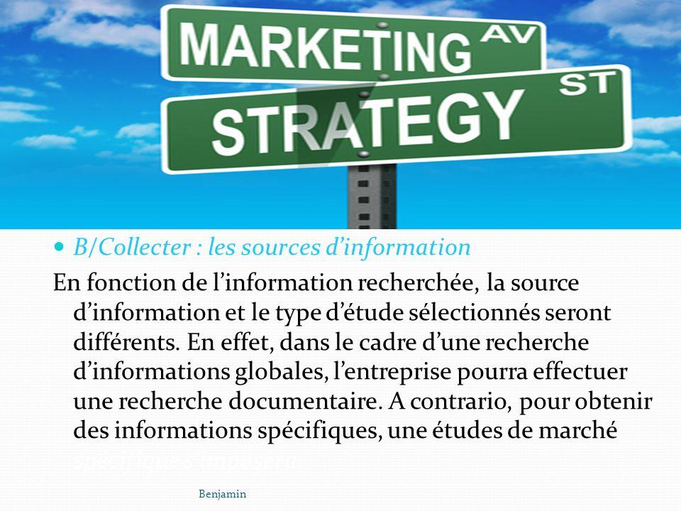 B/Collecter : les sources d'information