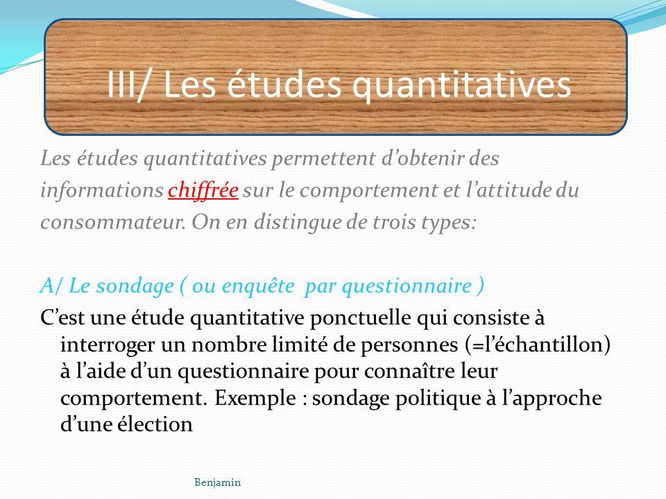 III/ Les études quantitatives