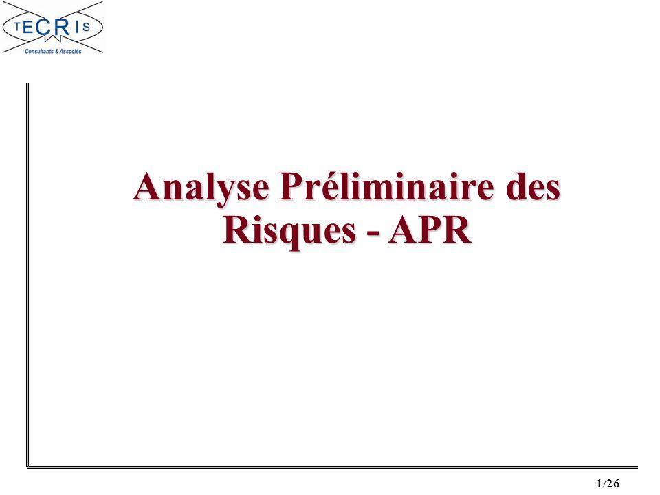 Analyse Préliminaire des Risques - APR
