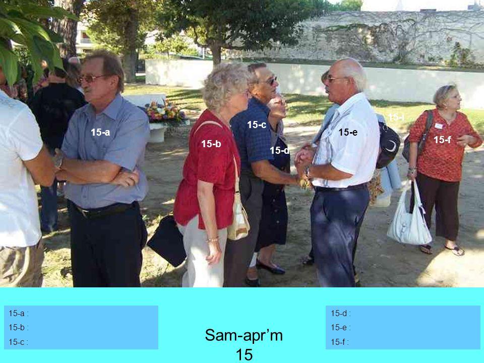 Sam-apr'm 15 15-i 15-c 15-a 15-e 15-f 15-b 15-d 15-a : 15-b : 15-c :