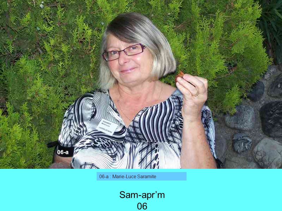 06-a 06-a : Marie-Luce Saramite Sam-apr'm 06