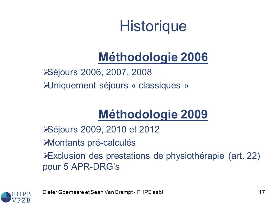 Historique Méthodologie 2006 Méthodologie 2009