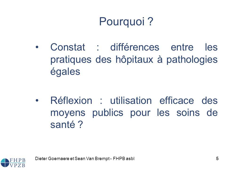 Pourquoi Constat : différences entre les pratiques des hôpitaux à pathologies égales.