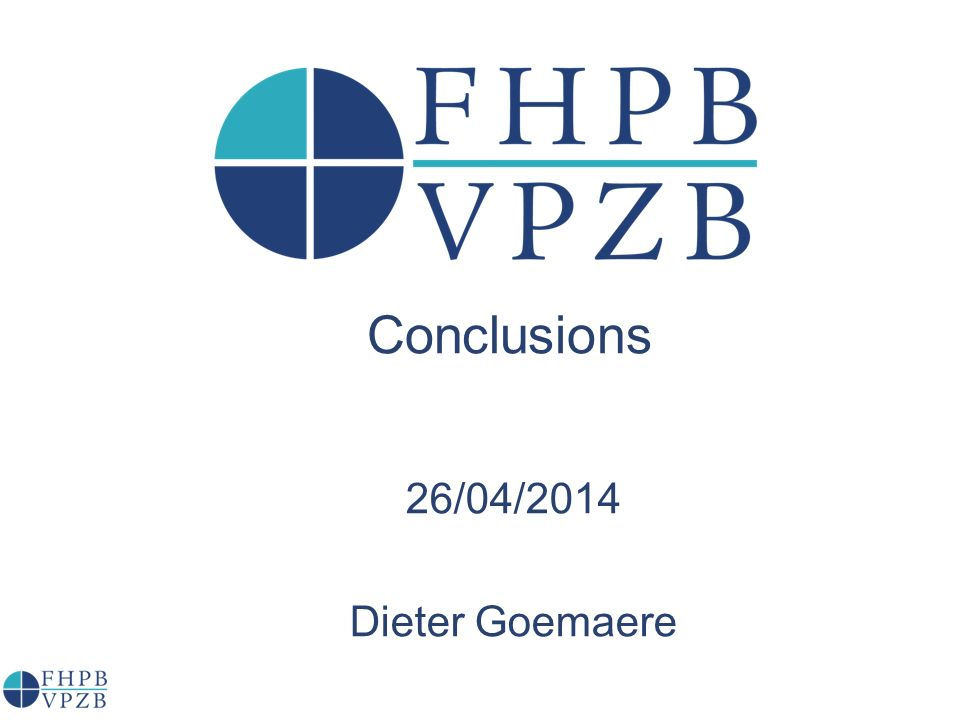 Conclusions 26/04/2014 Dieter Goemaere