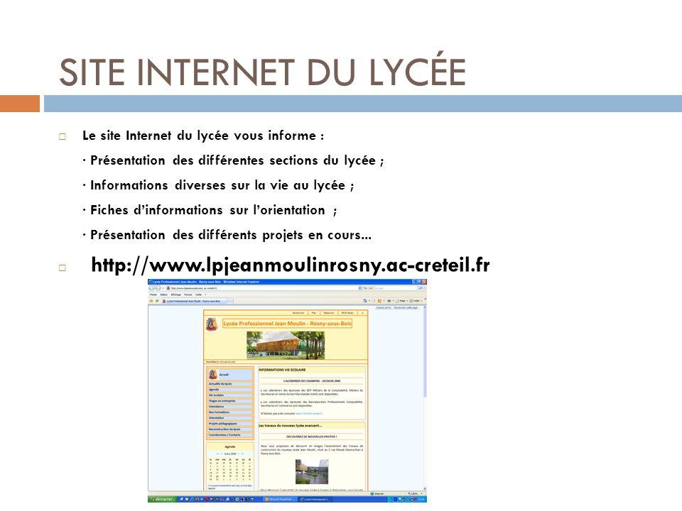 SITE INTERNET DU LYCÉE Le site Internet du lycée vous informe :