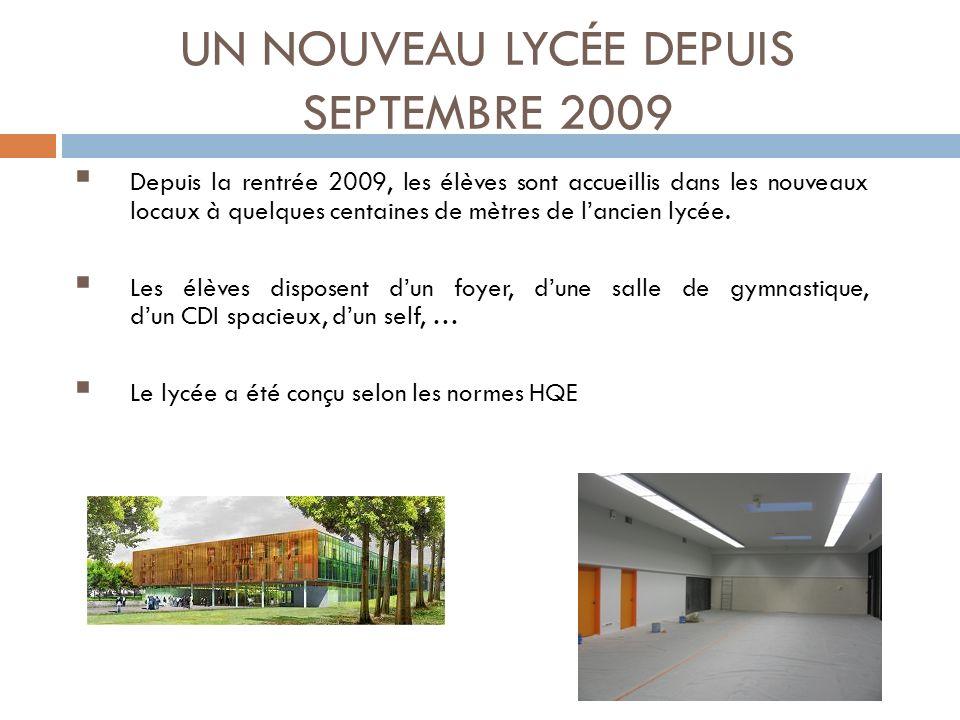 UN NOUVEAU LYCÉE DEPUIS SEPTEMBRE 2009