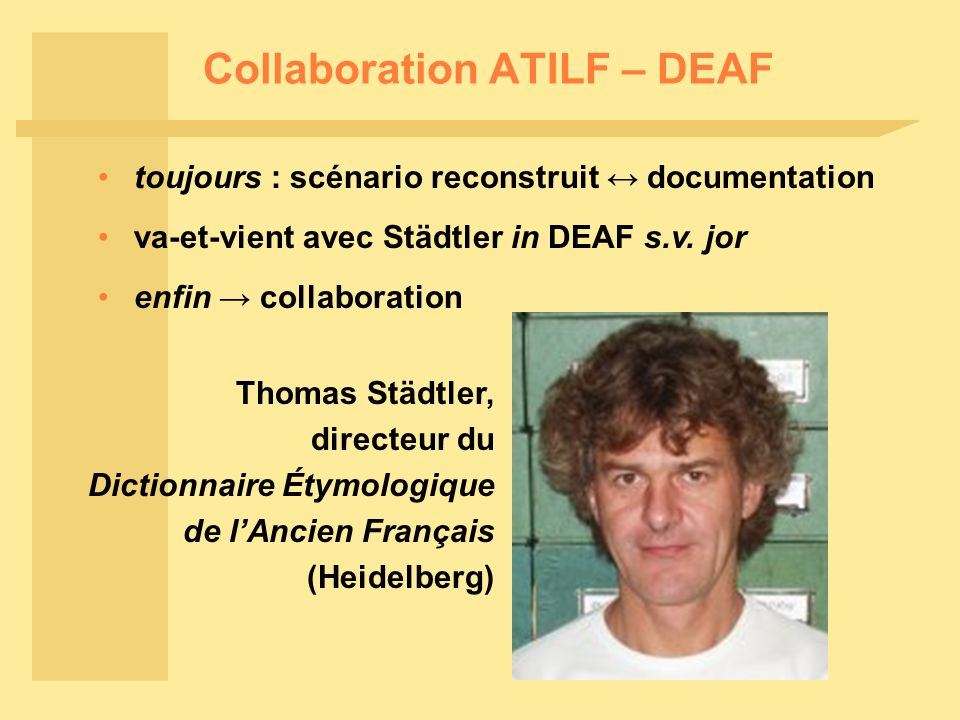 Collaboration ATILF – DEAF