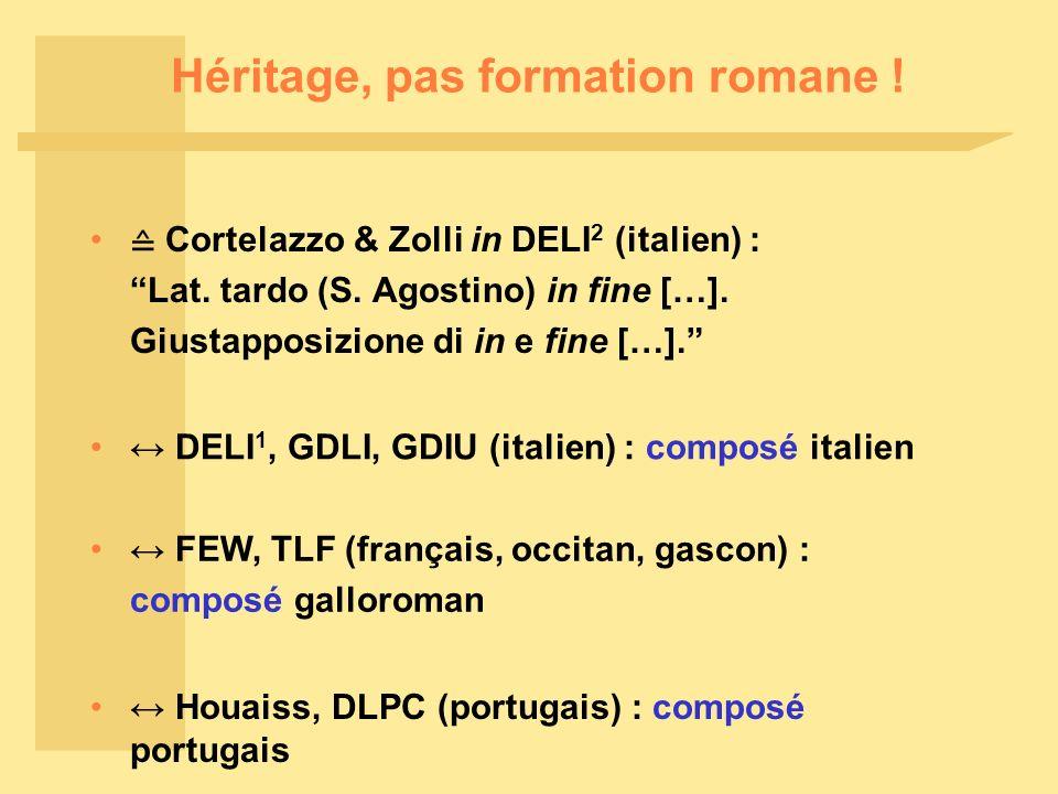 Héritage, pas formation romane !
